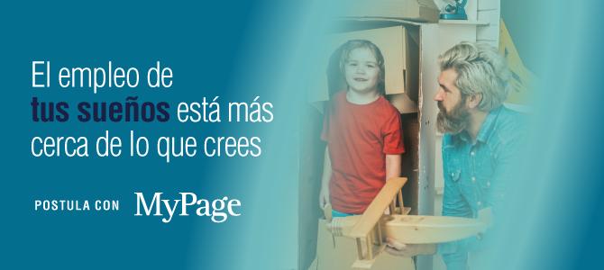 El empleo de tus sueños está más cerca de lo que crees, Postula con MyPage